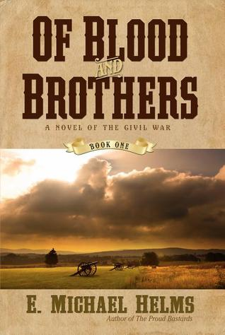 COVER OF BLOOD AND BROTHERS BY E. MICHAEL HELMS